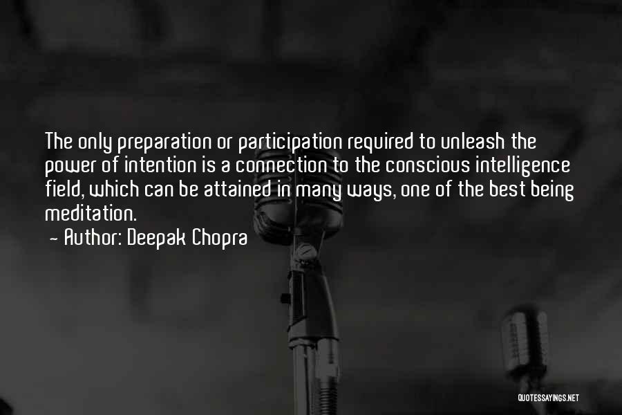 Unleash Yourself Quotes By Deepak Chopra