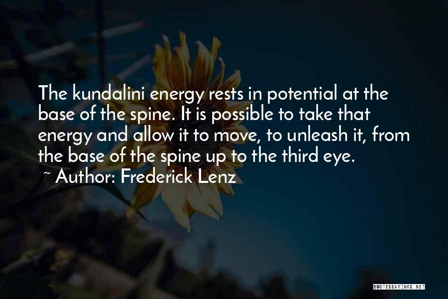 Unleash Yourself Quotes By Frederick Lenz