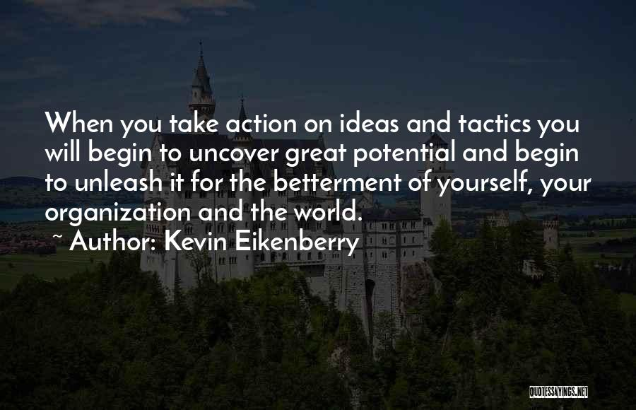 Unleash Yourself Quotes By Kevin Eikenberry