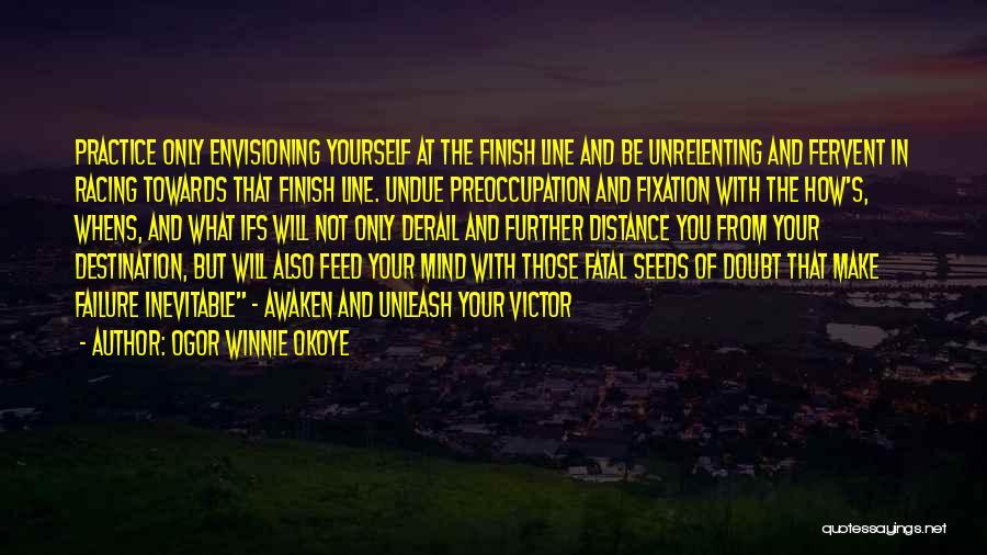 Unleash Yourself Quotes By Ogor Winnie Okoye
