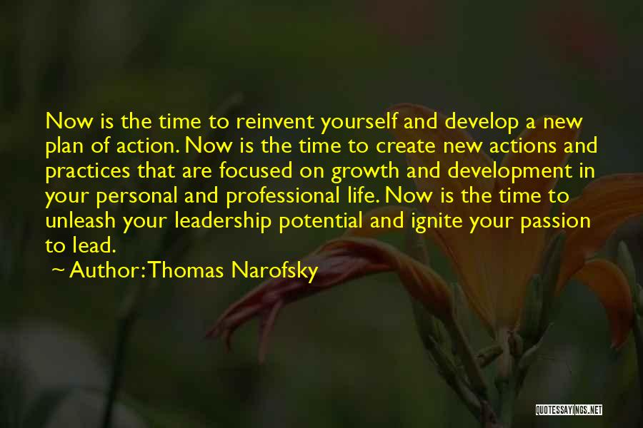 Unleash Yourself Quotes By Thomas Narofsky