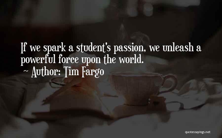 Unleash Yourself Quotes By Tim Fargo