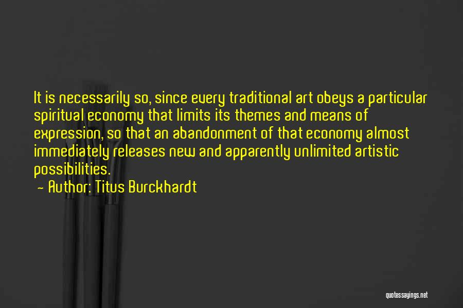 Unlimited Possibilities Quotes By Titus Burckhardt