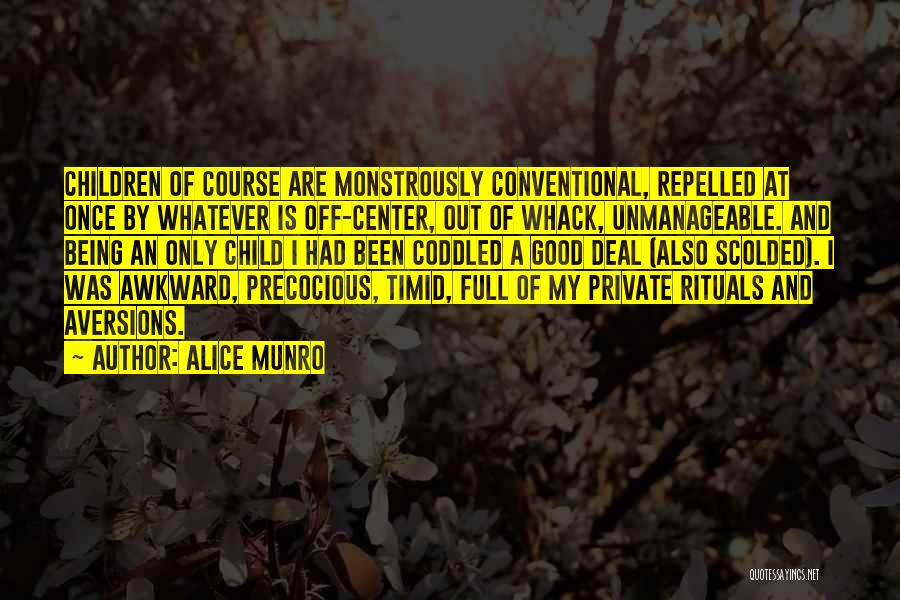 Unmanageable Quotes By Alice Munro