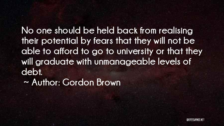 Unmanageable Quotes By Gordon Brown