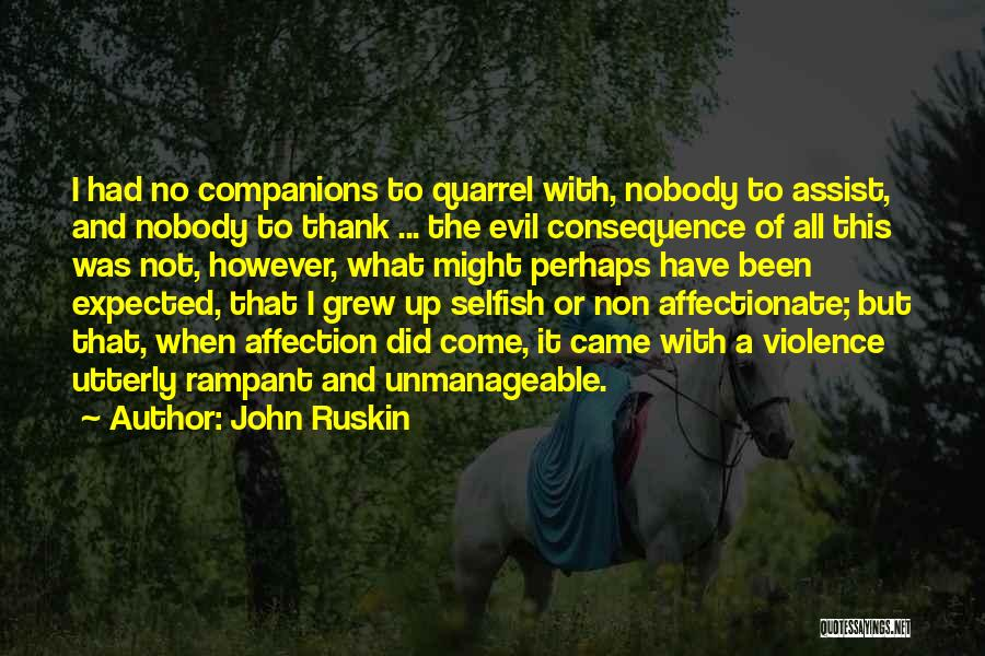 Unmanageable Quotes By John Ruskin