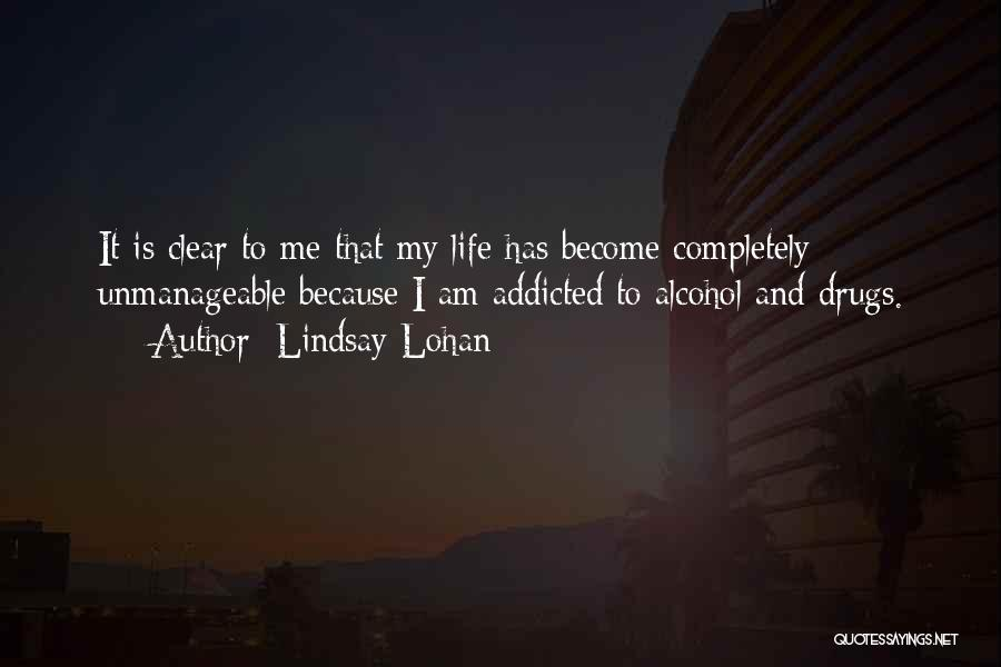 Unmanageable Quotes By Lindsay Lohan