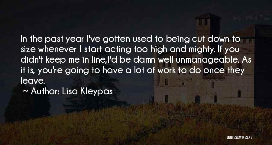 Unmanageable Quotes By Lisa Kleypas