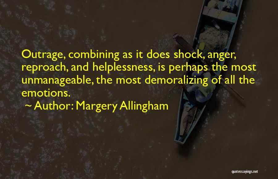 Unmanageable Quotes By Margery Allingham