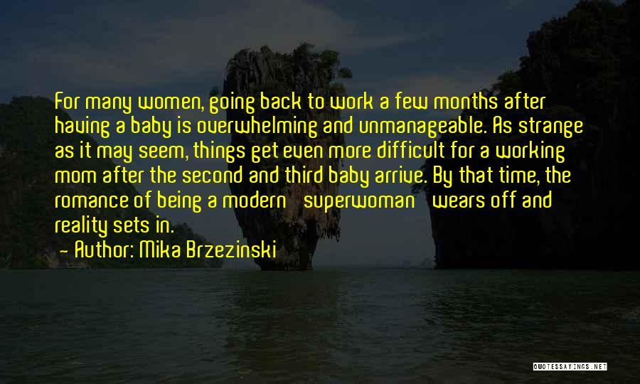 Unmanageable Quotes By Mika Brzezinski