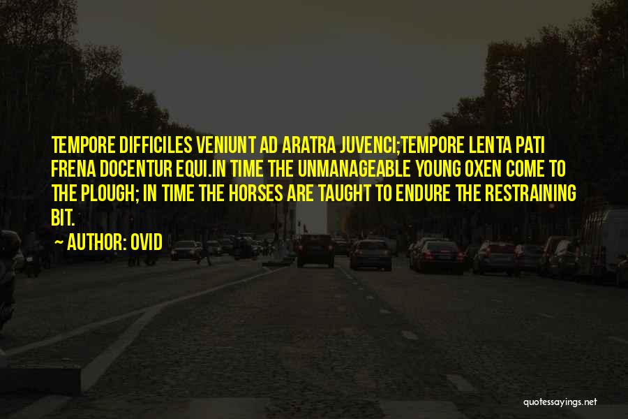 Unmanageable Quotes By Ovid