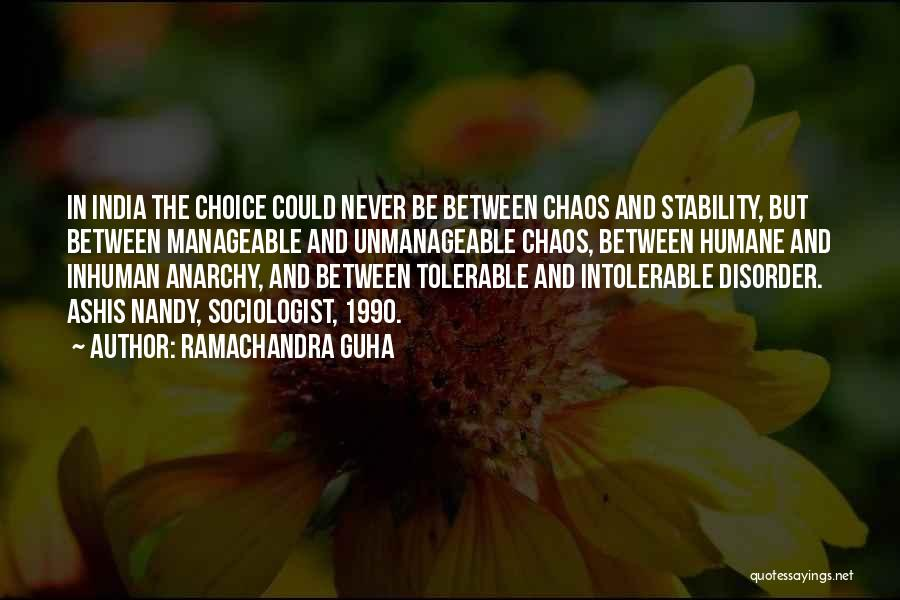 Unmanageable Quotes By Ramachandra Guha