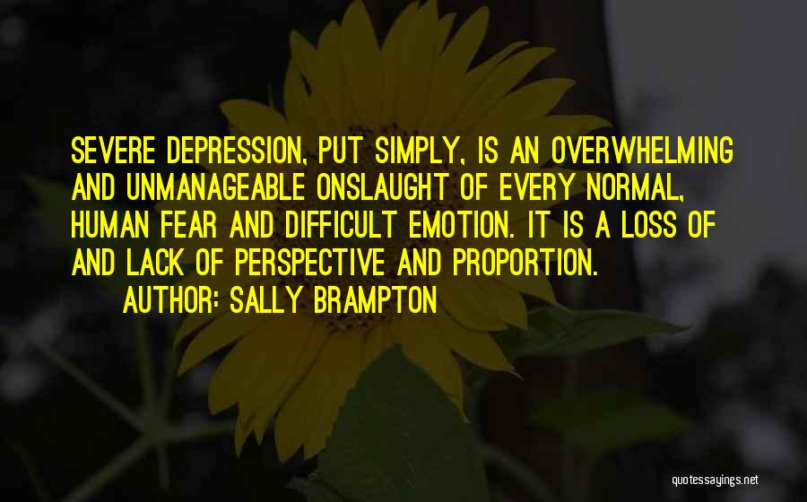 Unmanageable Quotes By Sally Brampton