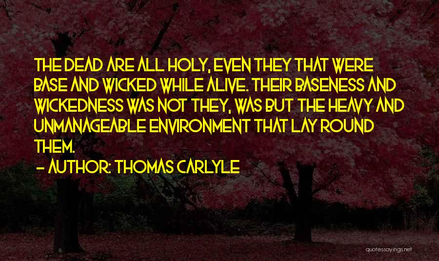 Unmanageable Quotes By Thomas Carlyle