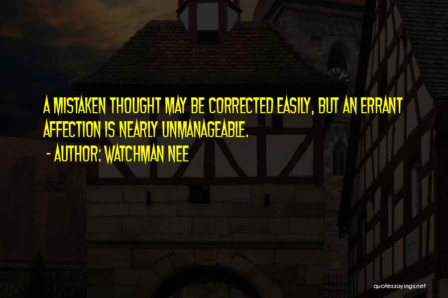 Unmanageable Quotes By Watchman Nee