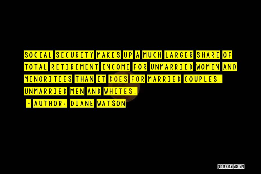 Unmarried Couples Quotes By Diane Watson