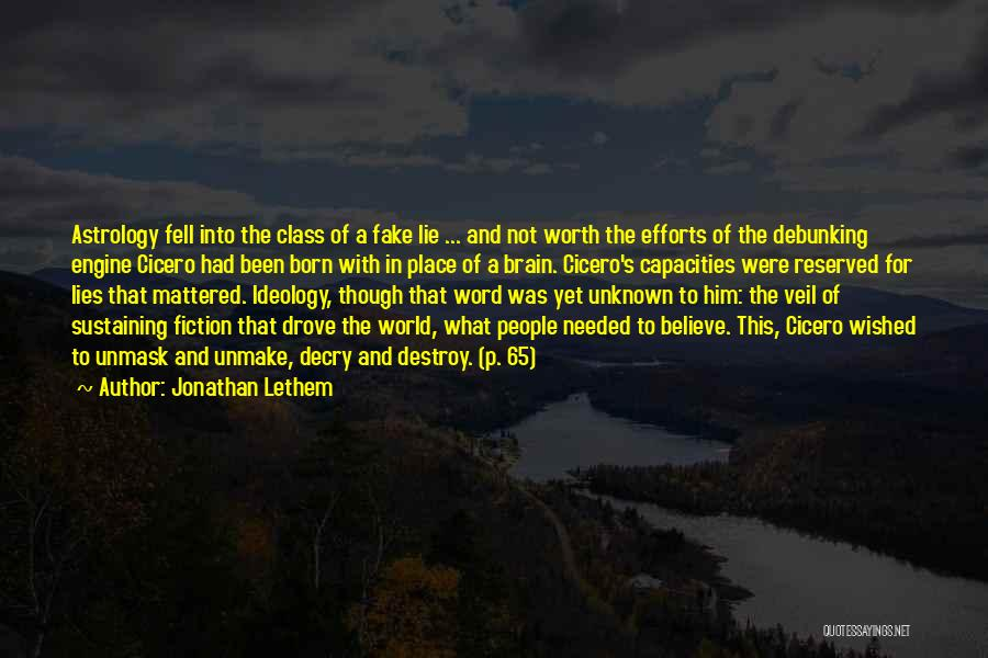 Unmask Yourself Quotes By Jonathan Lethem