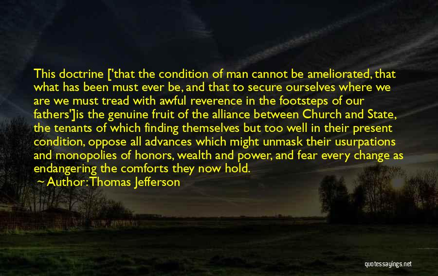 Unmask Yourself Quotes By Thomas Jefferson