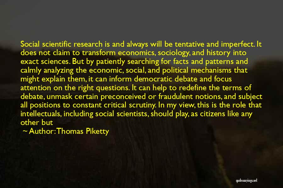 Unmask Yourself Quotes By Thomas Piketty
