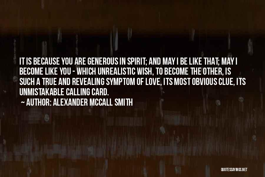 Unmistakable Quotes By Alexander McCall Smith