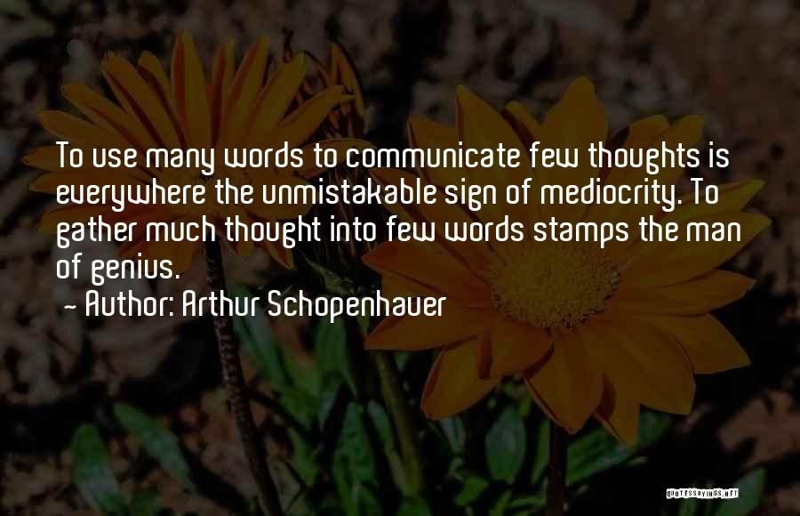 Unmistakable Quotes By Arthur Schopenhauer