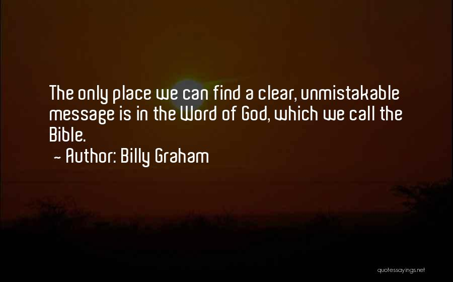 Unmistakable Quotes By Billy Graham