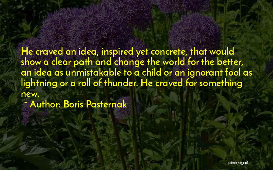 Unmistakable Quotes By Boris Pasternak