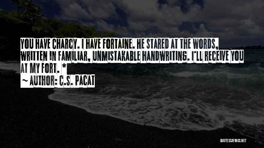 Unmistakable Quotes By C.S. Pacat