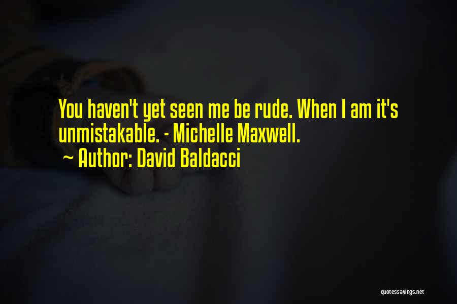 Unmistakable Quotes By David Baldacci