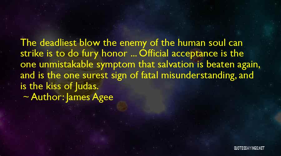 Unmistakable Quotes By James Agee