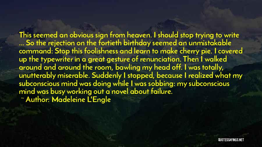 Unmistakable Quotes By Madeleine L'Engle