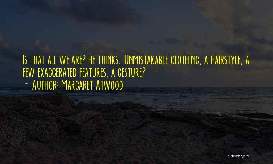 Unmistakable Quotes By Margaret Atwood