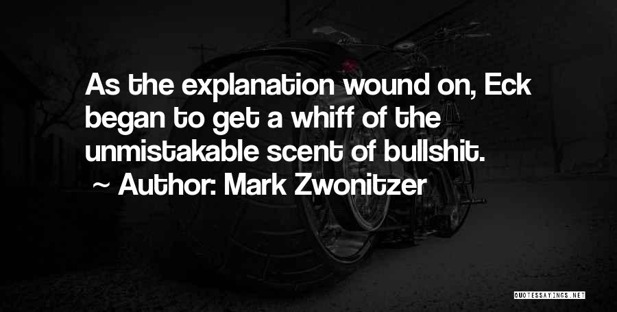 Unmistakable Quotes By Mark Zwonitzer