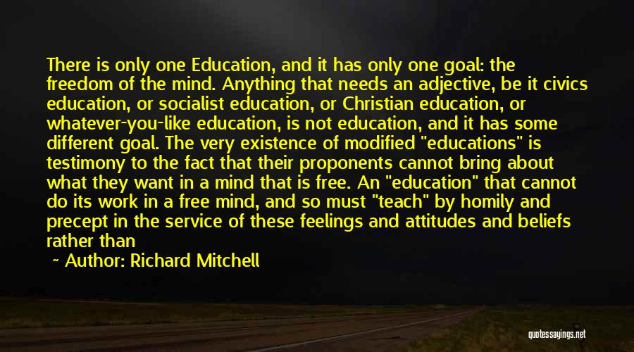 Unmistakable Quotes By Richard Mitchell