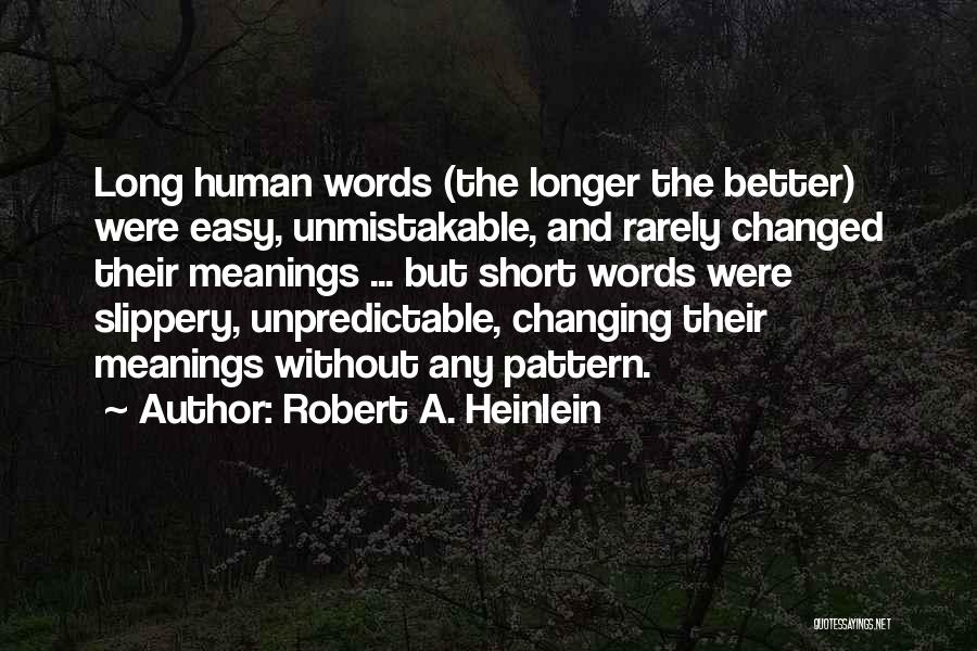 Unmistakable Quotes By Robert A. Heinlein