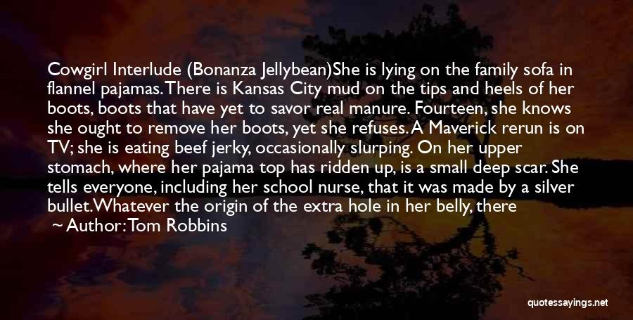 Unmistakable Quotes By Tom Robbins
