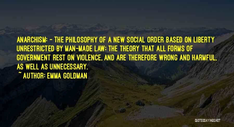 Unnecessary Violence Quotes By Emma Goldman