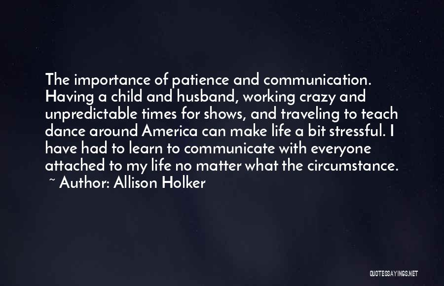 Unpredictable Life Quotes By Allison Holker