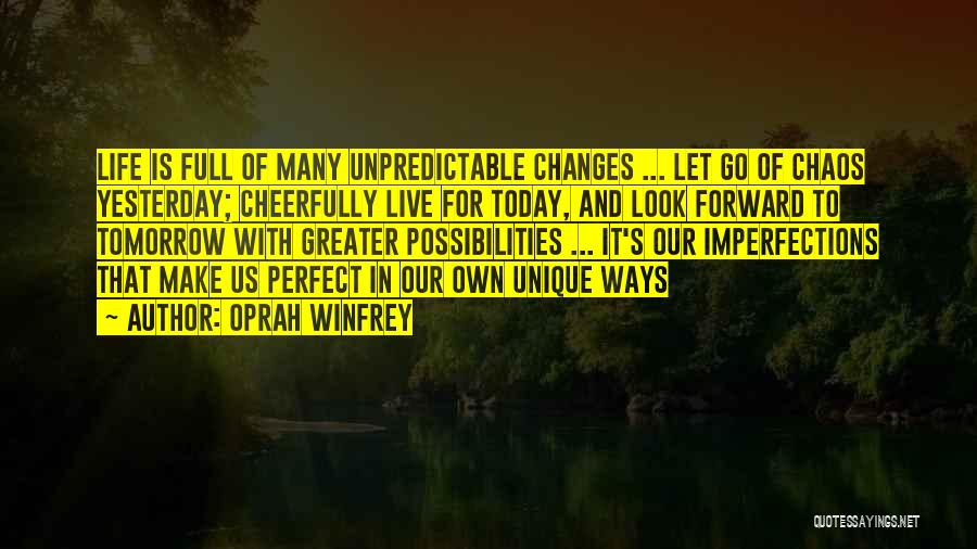 Unpredictable Life Quotes By Oprah Winfrey