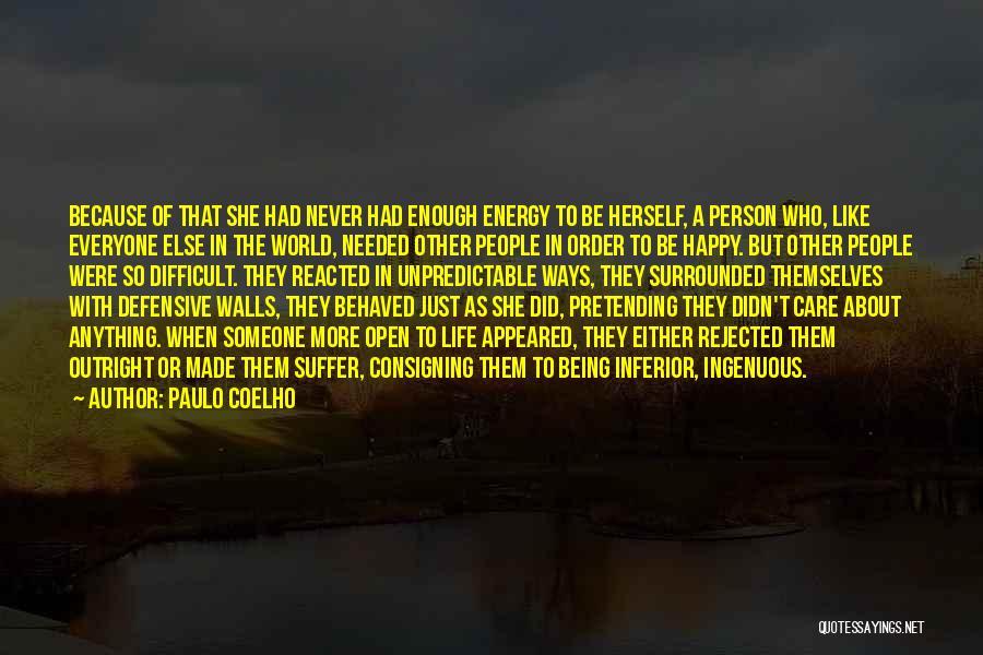 Unpredictable Life Quotes By Paulo Coelho