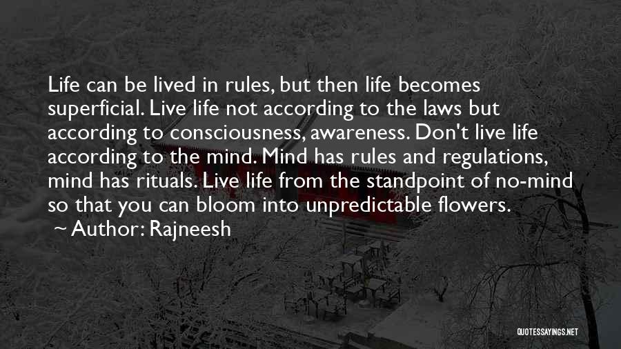 Unpredictable Life Quotes By Rajneesh