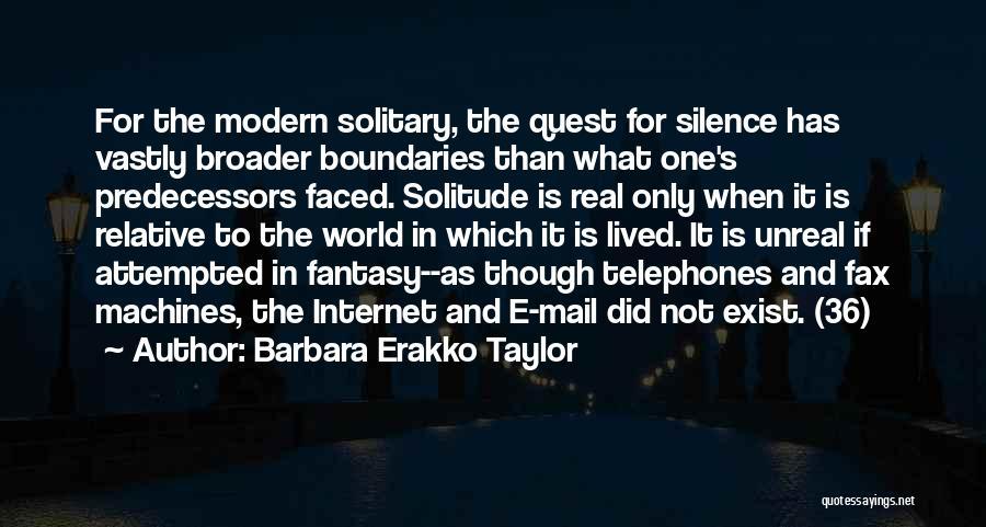 Unreal Quotes By Barbara Erakko Taylor