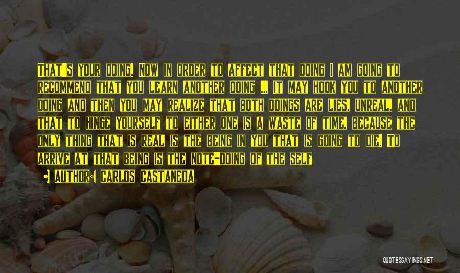 Unreal Quotes By Carlos Castaneda