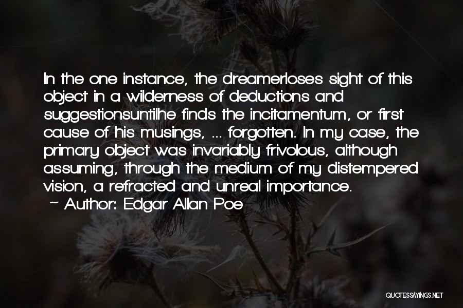 Unreal Quotes By Edgar Allan Poe