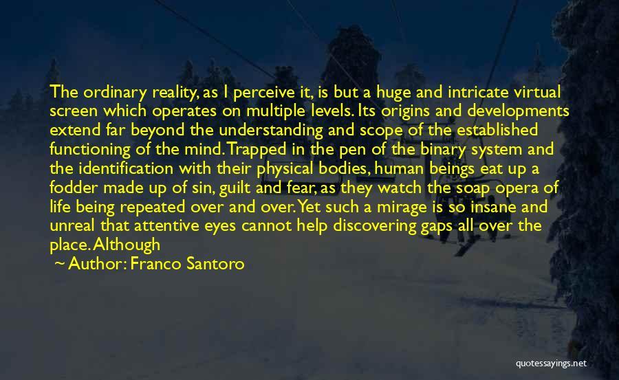 Unreal Quotes By Franco Santoro