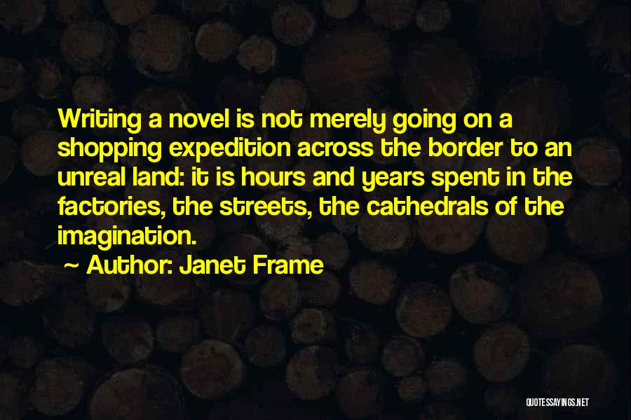 Unreal Quotes By Janet Frame