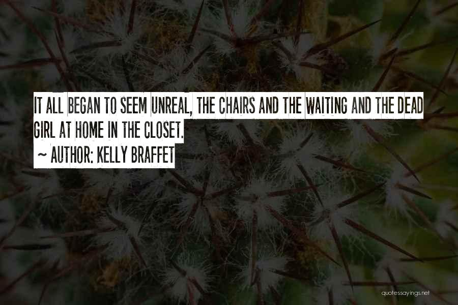 Unreal Quotes By Kelly Braffet