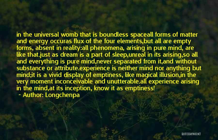 Unreal Quotes By Longchenpa
