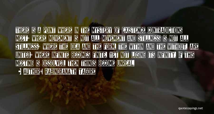 Unreal Quotes By Rabindranath Tagore
