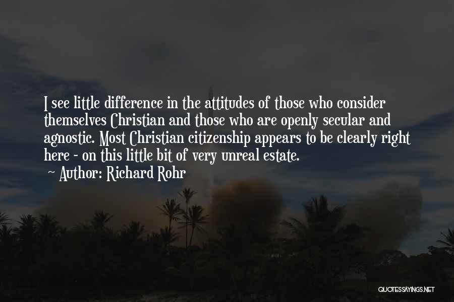 Unreal Quotes By Richard Rohr
